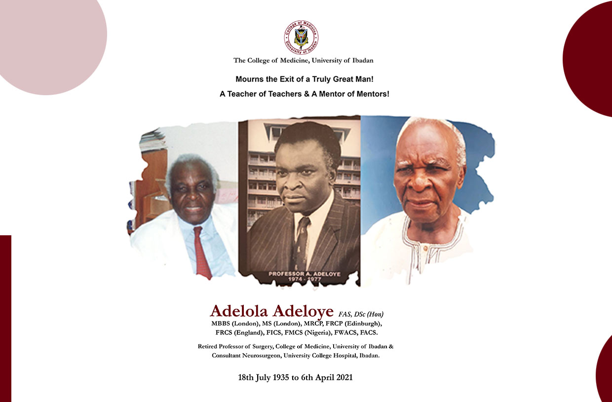 The College of Medicine, University of Ibadan Mourns The Exit of A Truly Great Man